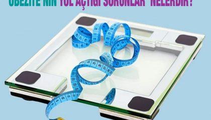 Obezite'nin Yol Açtığı Sorunlar Nelerdir?